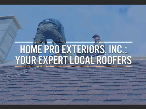 Home Pro Exteriors, Inc.: Your Expert Local Roofers
